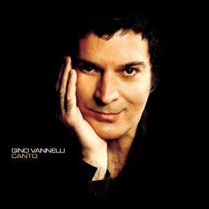 GINO VANNELLI - Canto (cd)