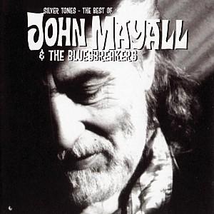 John Mayall & The Bluesbreakers - Silver Tones - The Best of (cd)