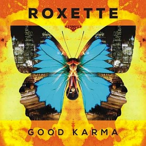Roxette - Good Karma [LP] (vinyl)