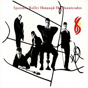 Spandau Ballet - Through The Barricades [LP remastered 2017] (vinyl)