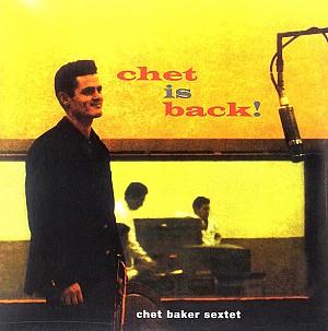 Chet Baker - Chet Is Back [180g HQ LP] (vinyl)