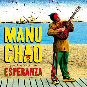 Manu Chao - Proxima Estacion : Esperanza (cd)