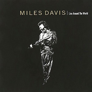 Miles Davis - Live Around The World (cd)