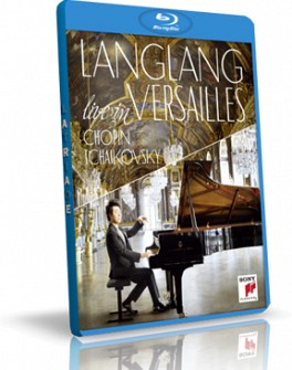 LANG LANG - Live In Versailles [Chopin/Tschaikosky] (blu-ray)