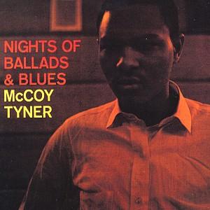 Mccoy Tyner - Nights Of Ballads & Blues [140g LP clear vinyl] (vinyl)