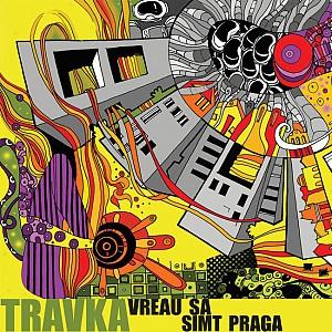 Travka - Vreau Sa Simt Praga (cd)