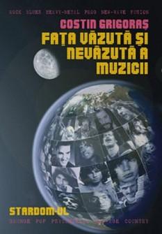 FATA VAZUTA SI NEVAZUTA A MUZICII - Stardom-ul Ed. a 2-a (carte)