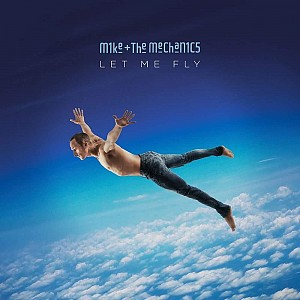 Mike & The Mechanics - Let Me Fly [LP] (vinyl)