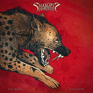 Shaman's Harvest - Red Hands Black Deeds (cd)