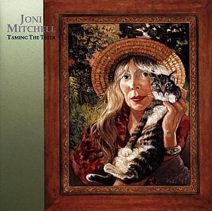Joni Mitchell - Taming The Tiger [remastered] (cd)