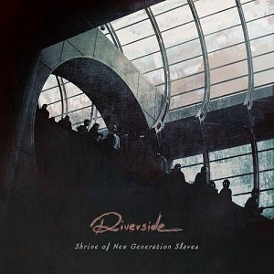 RIVERSIDE - Shrine Of New Generation Slaves (cd)