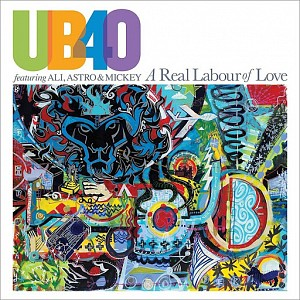 UB40 ft. Ali/Astro/Mickey - A Real Labour Of Love (cd)