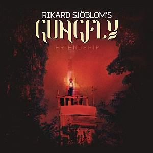 Rikard Sjombloms Gungfly - Friendship [Limited digi] (cd)