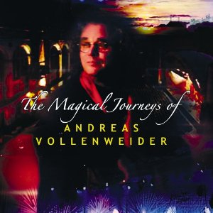 ANDREAS VOLLENWEIDER - MAGICAL JOURNEY'S OF A. VOLLENWEIDER (CD)