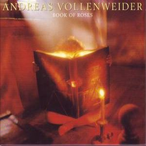 ANDREAS VOLLENWEIDER - BOOK OF ROSES (Remaster) [cd]