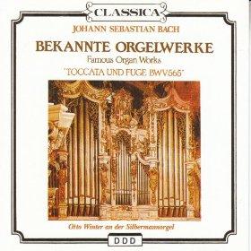 BACH J. SEBASTIAN - BEKANNTE ORGELWERKE (CD)