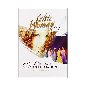 CELTIC WOMAN - A CHRISTMAS CELEBRATION (DVD)