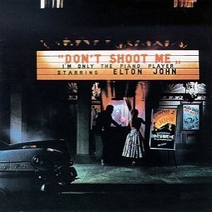 ELTON JOHN - Don't Shoot, I'm Only The Piano Player [+bonus] (cd)