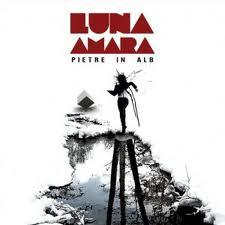 LUNA AMARA - Pietre In Alb (cd)