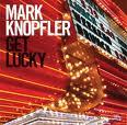 Mark Knopfler - Get Lucky [Limited Ed.] (cd+dvd)