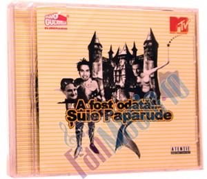 SUIE PAPARUDE - A FOST ODATA…(cd)