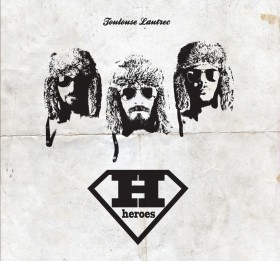 TOULOUSE LAUTREC - Heroes (cd)
