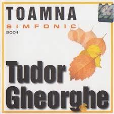 TUDOR GHEORGHE - Toamna Simfonic 2001 (cd)