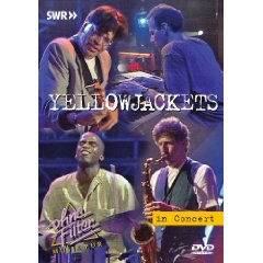 YELLOWJACKETS - IN CONCERT - OHNE FILTER (DVD)