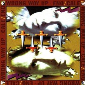 BRIAN ENO & JOHN CALE - WRONG WAY UP - [cd]