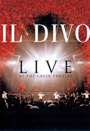 Il divo live at the greek theater dvd lei - Il divo rejoice ...